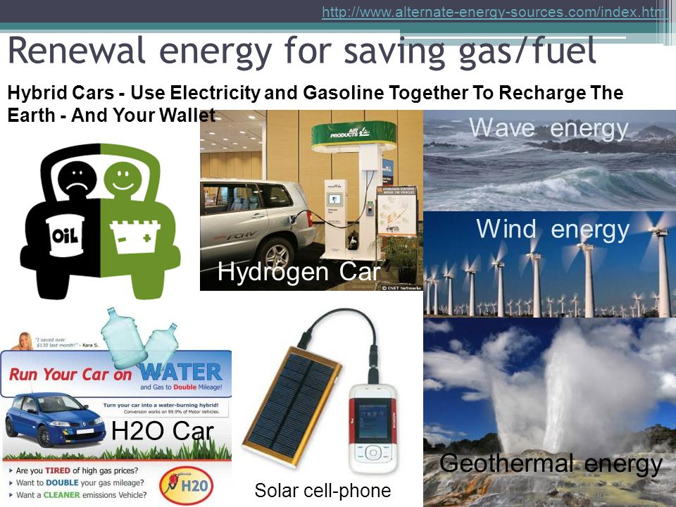 Renewal energy for saving gas/fuel