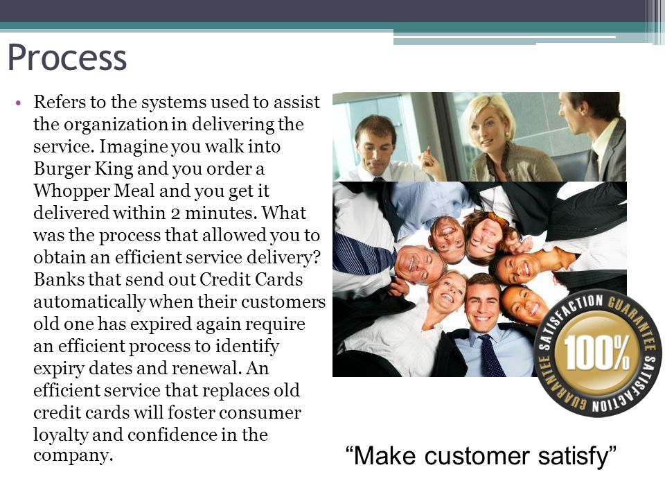 Make customer satisfy