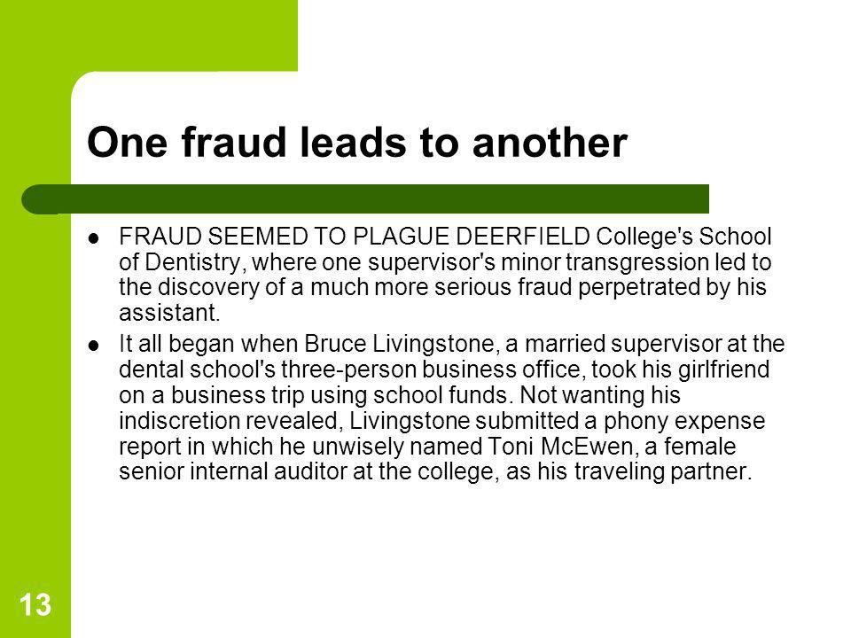 One fraud leads to another