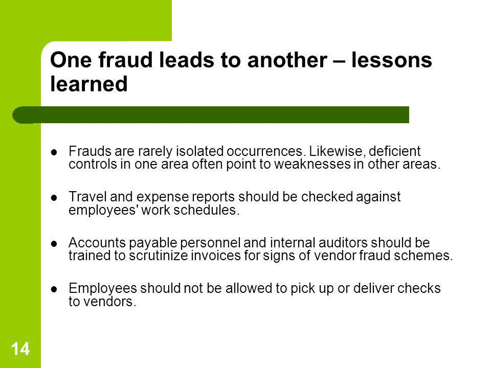One fraud leads to another – lessons learned