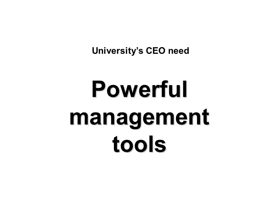 Powerful management tools