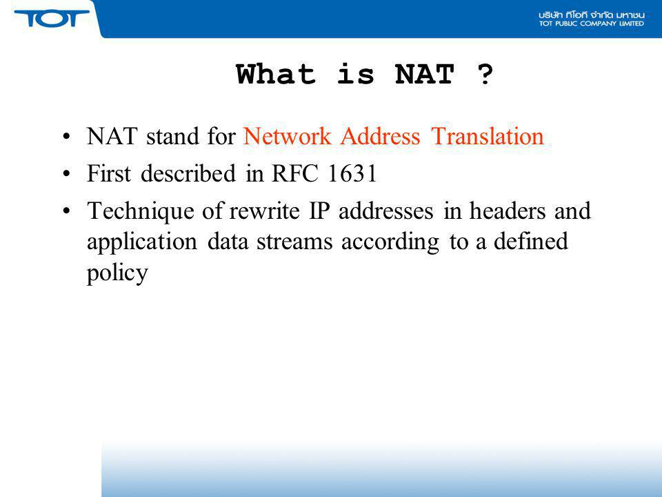 What is NAT NAT stand for Network Address Translation