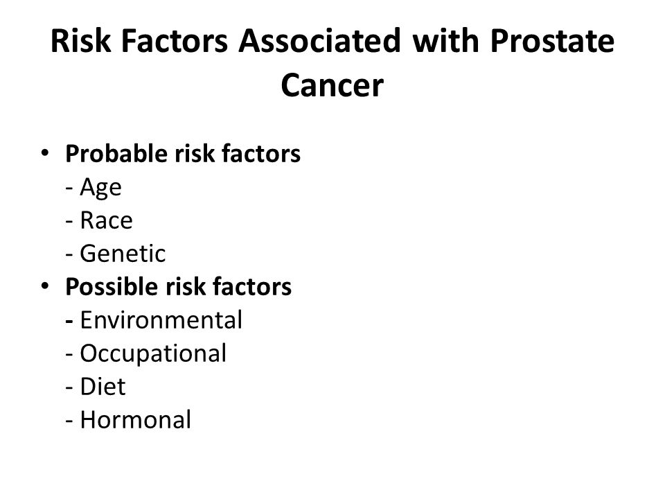 Risk Factors Associated with Prostate Cancer
