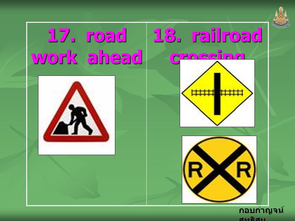 17. road work ahead 18. railroad crossing