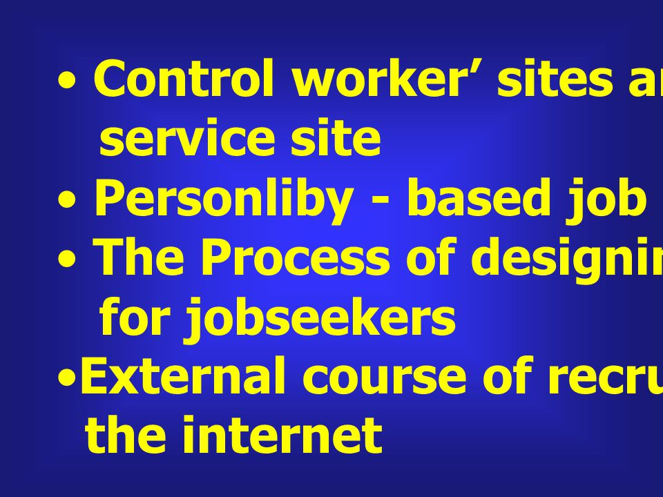 Control worker' sites and job agent