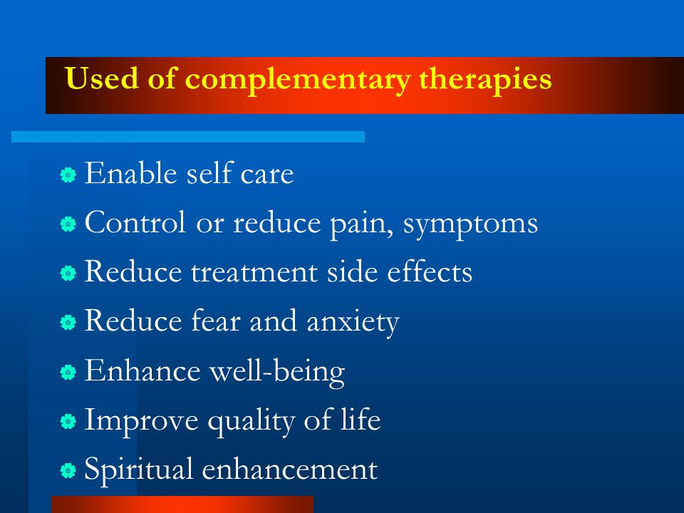 Used of complementary therapies