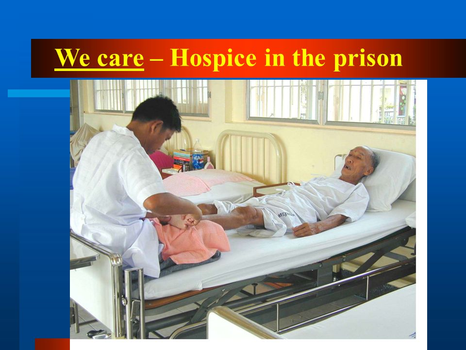We care – Hospice in the prison