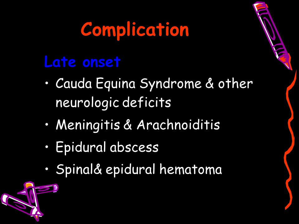 Complication Late onset