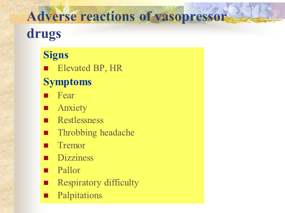 Adverse reactions of vasopressor drugs
