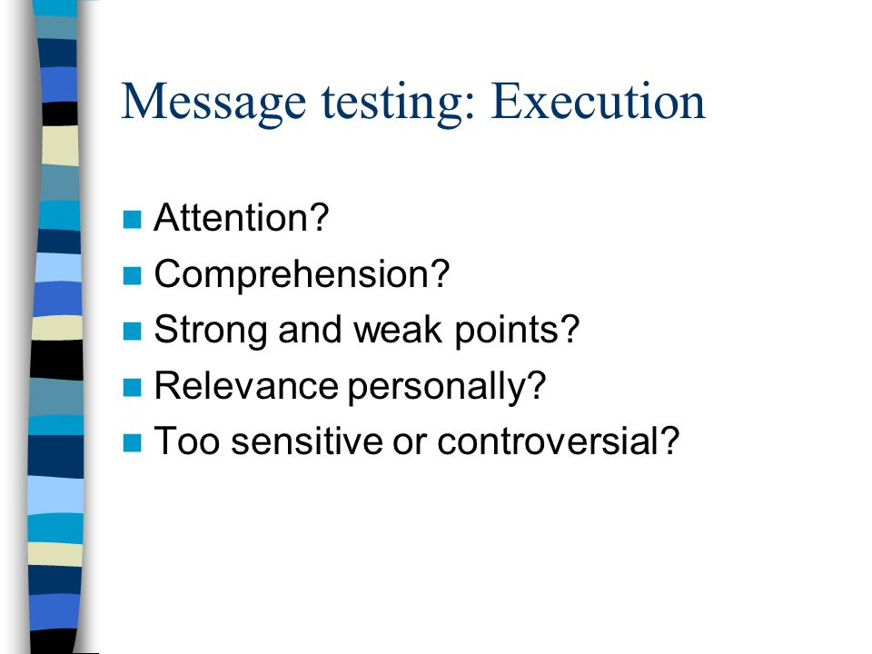 Message testing: Execution