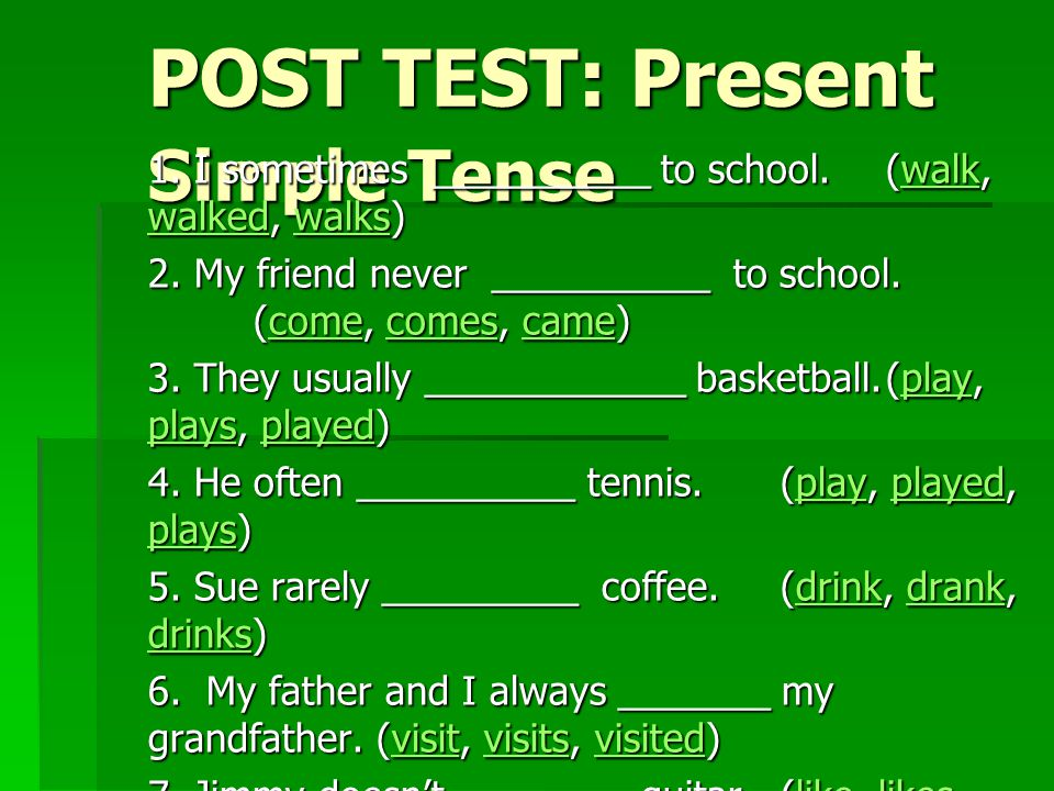 POST TEST: Present Simple Tense