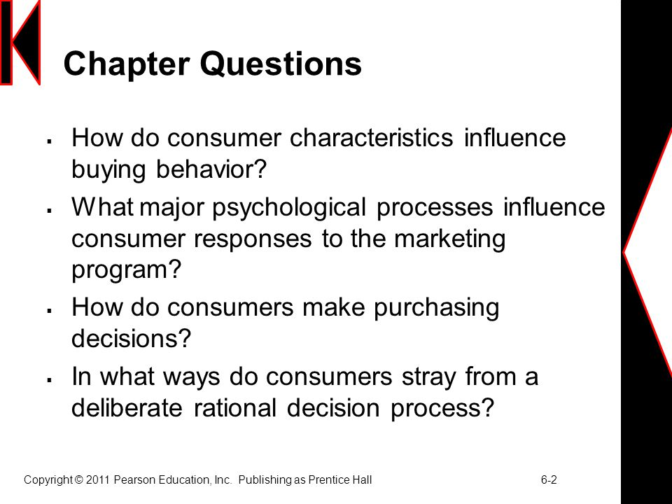 Chapter Questions How do consumer characteristics influence buying behavior