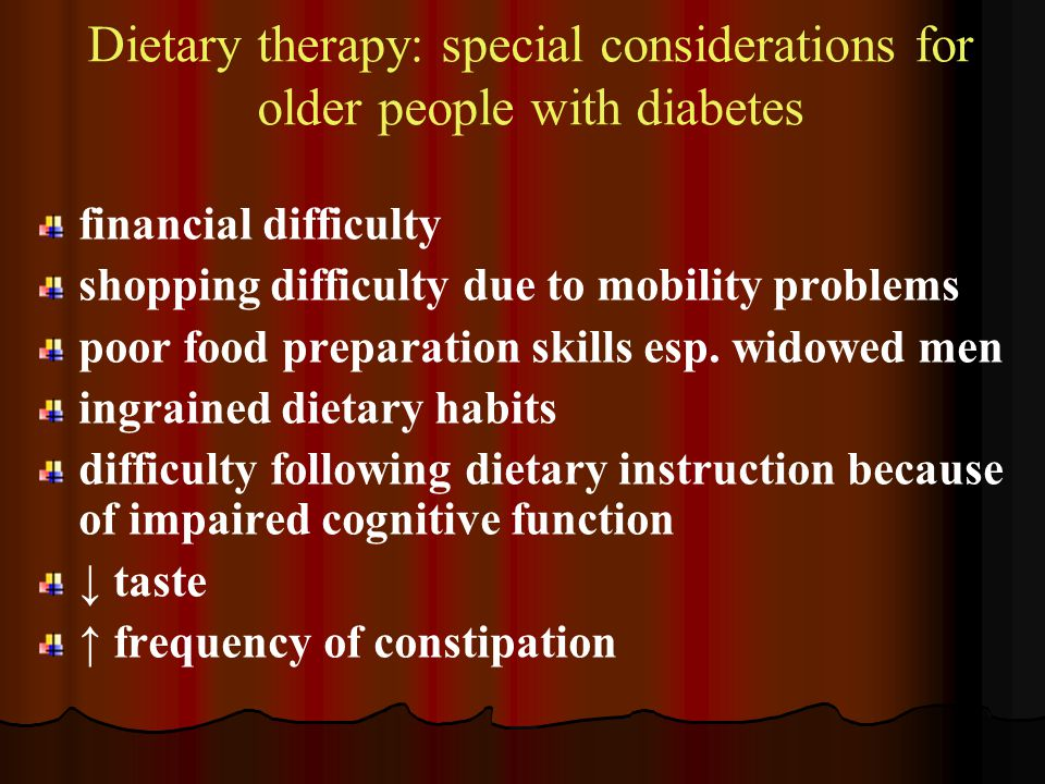 Dietary therapy: special considerations for older people with diabetes
