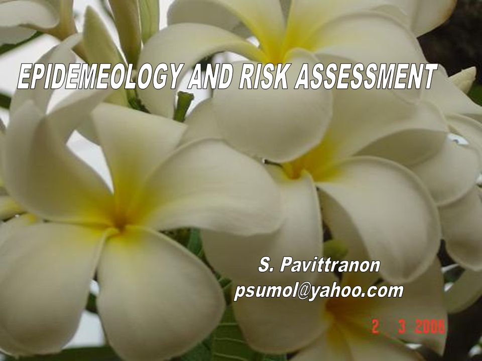 EPIDEMEOLOGY AND RISK ASSESSMENT