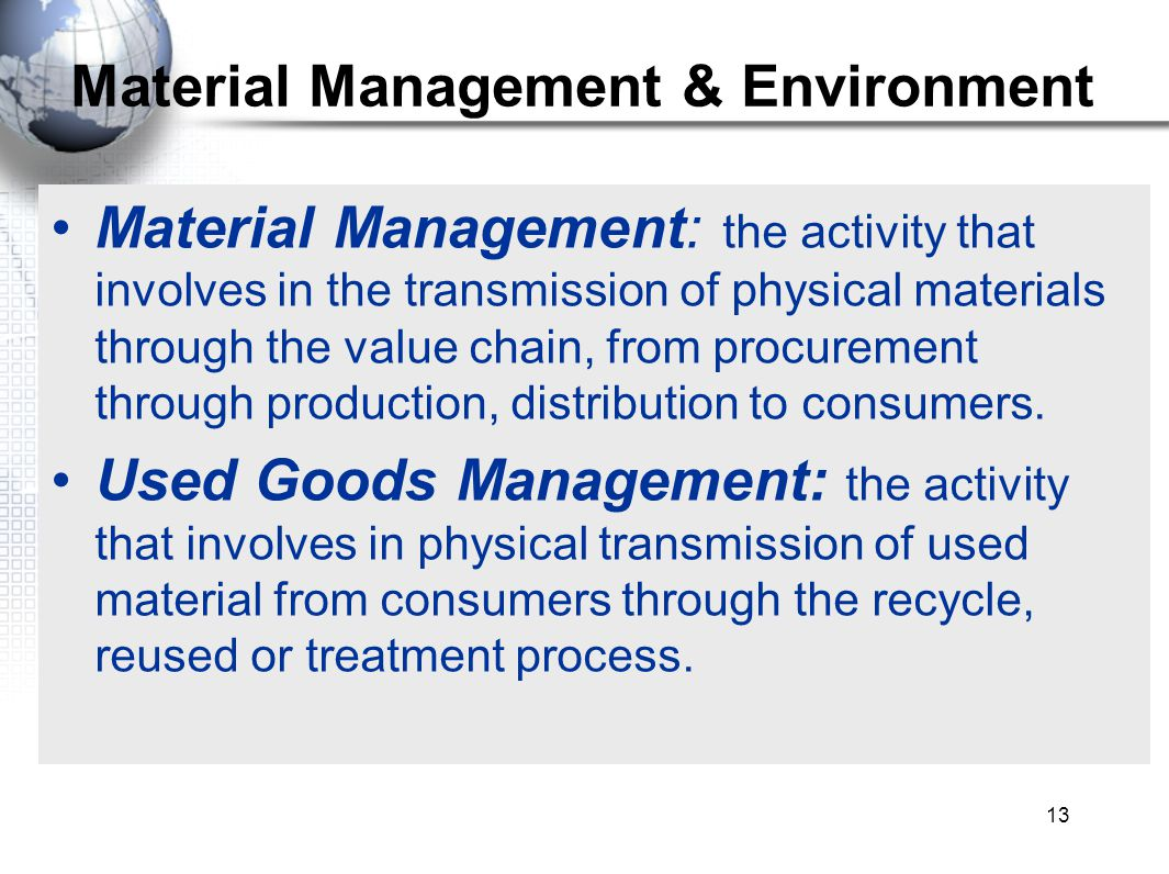 Material Management & Environment