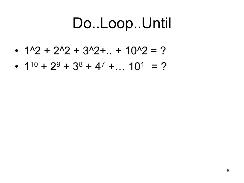 Do..Loop..Until 1^2 + 2^2 + 3^2+.. + 10^2 =