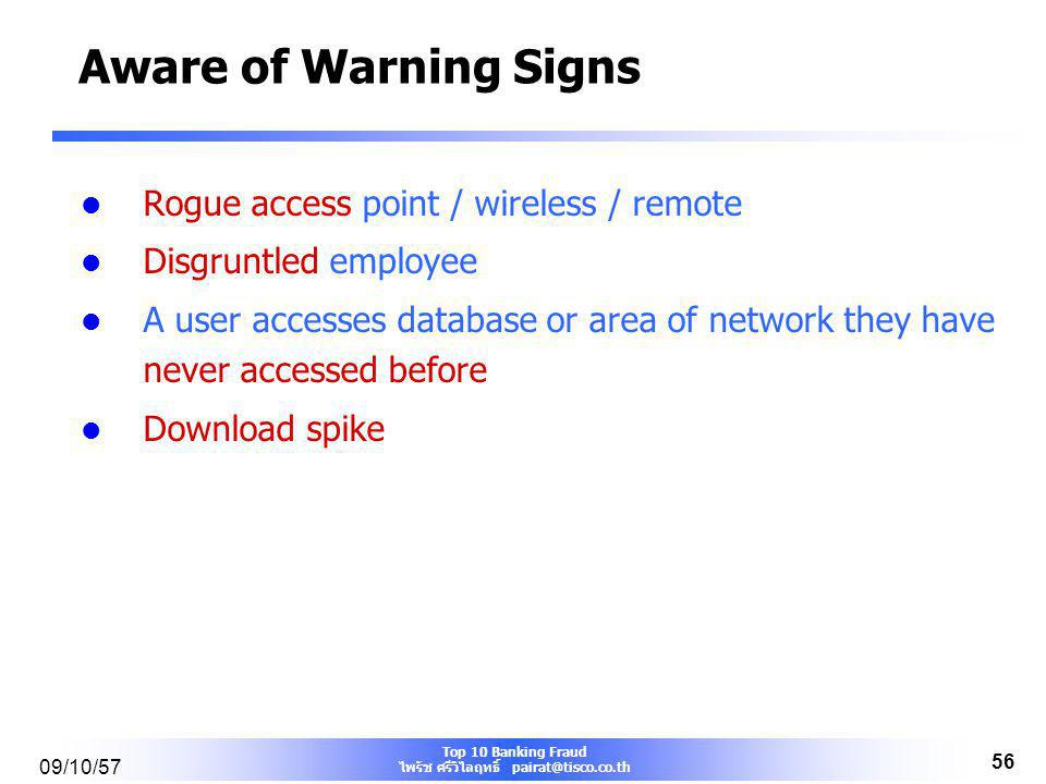 Aware of Warning Signs Rogue access point / wireless / remote