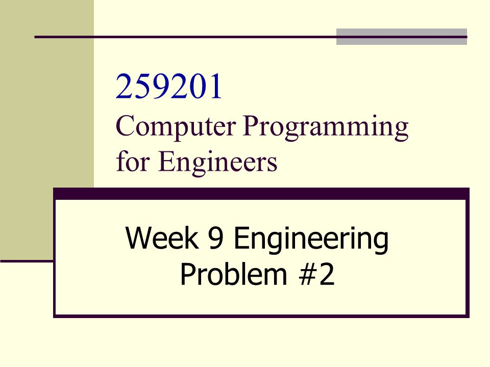 259201 Computer Programming for Engineers