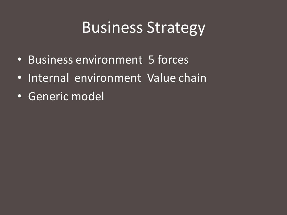 Business Strategy Business environment 5 forces