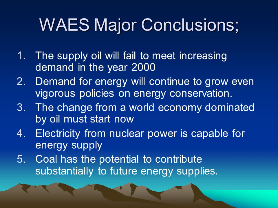 WAES Major Conclusions;