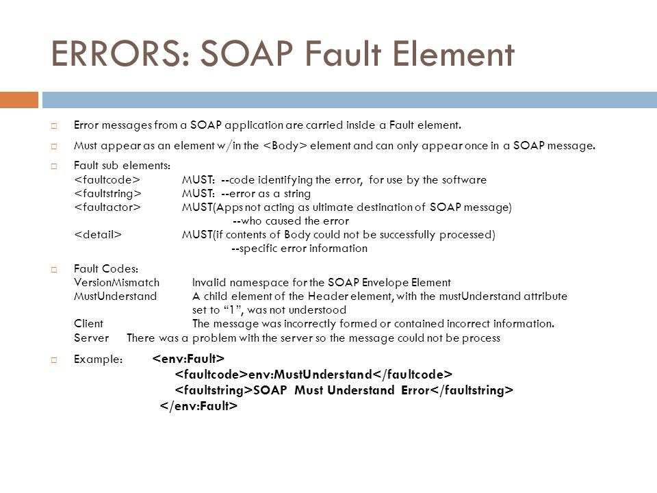 ERRORS: SOAP Fault Element
