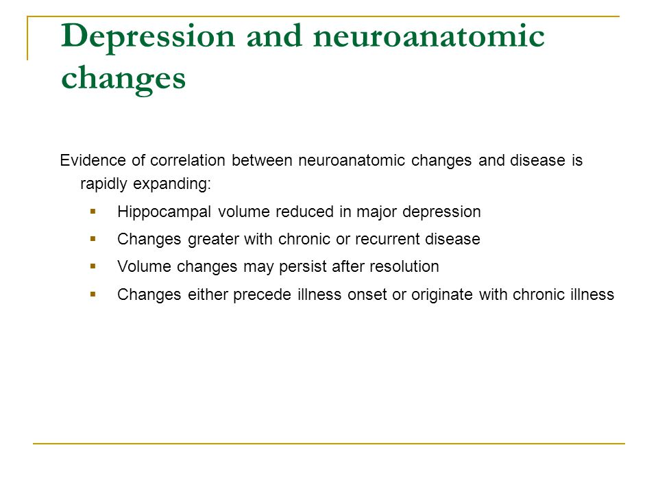 Depression and neuroanatomic changes