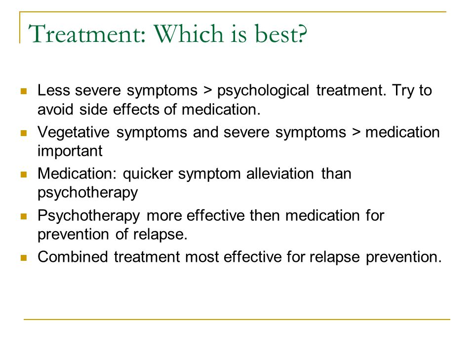 Treatment: Which is best