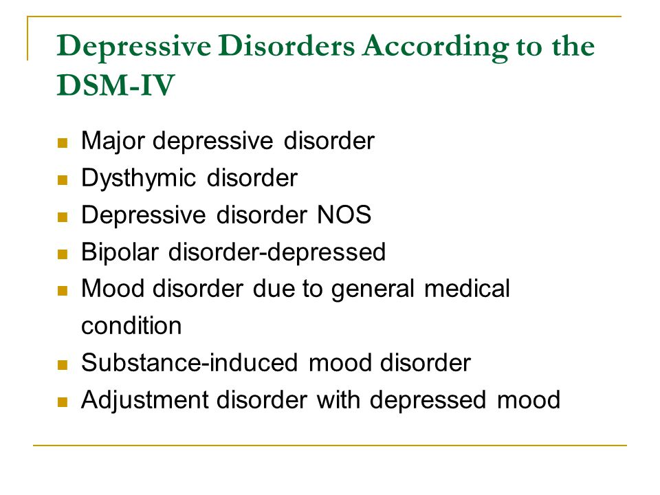 Depressive Disorders According to the DSM-IV