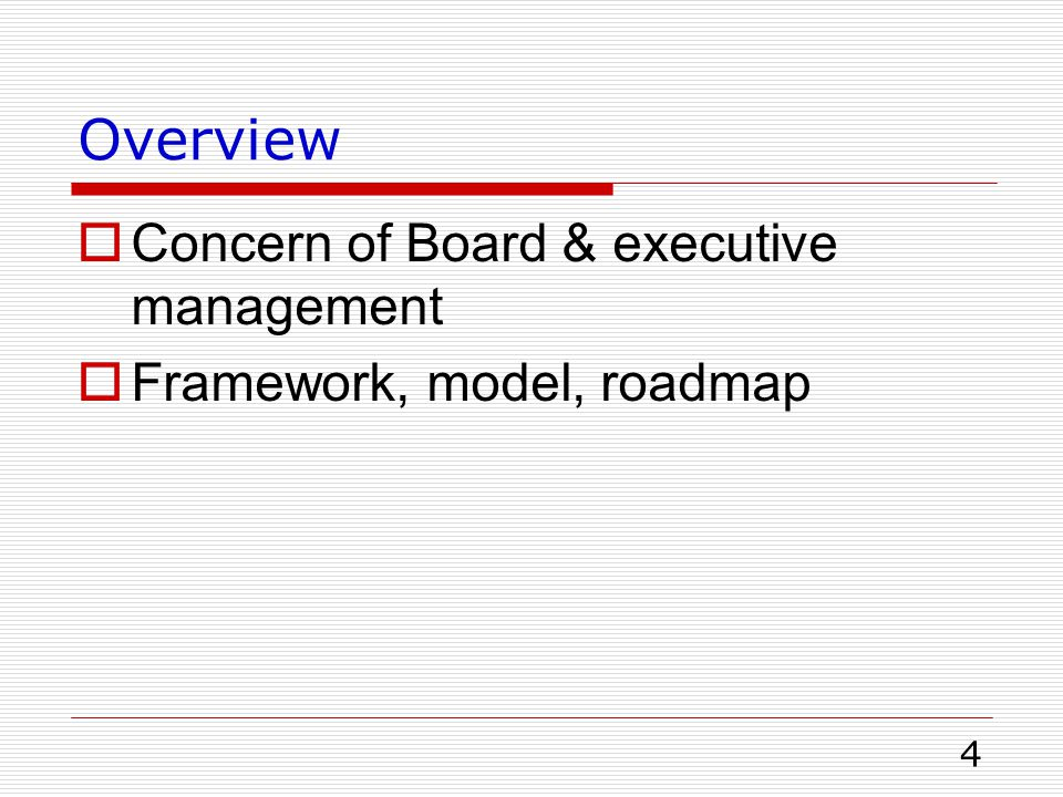 Overview Concern of Board & executive management
