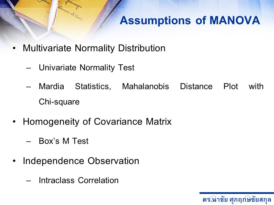 Assumptions of MANOVA Multivariate Normality Distribution