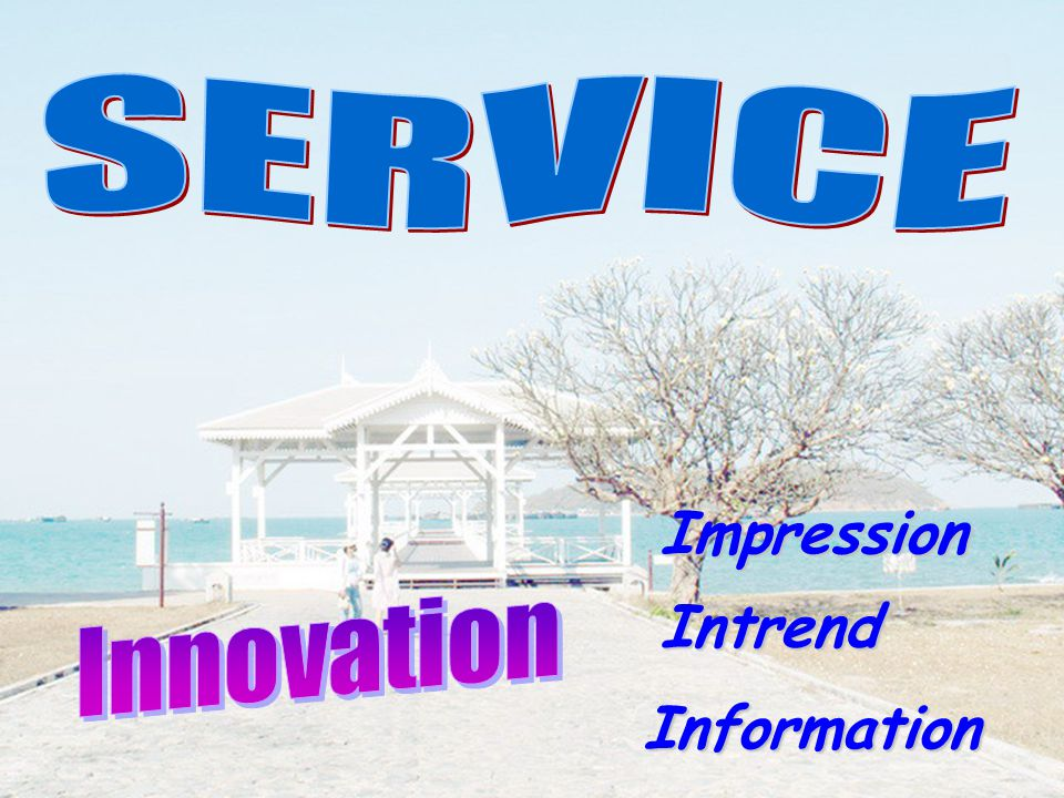 SERVICE Impression Innovation Intrend Information