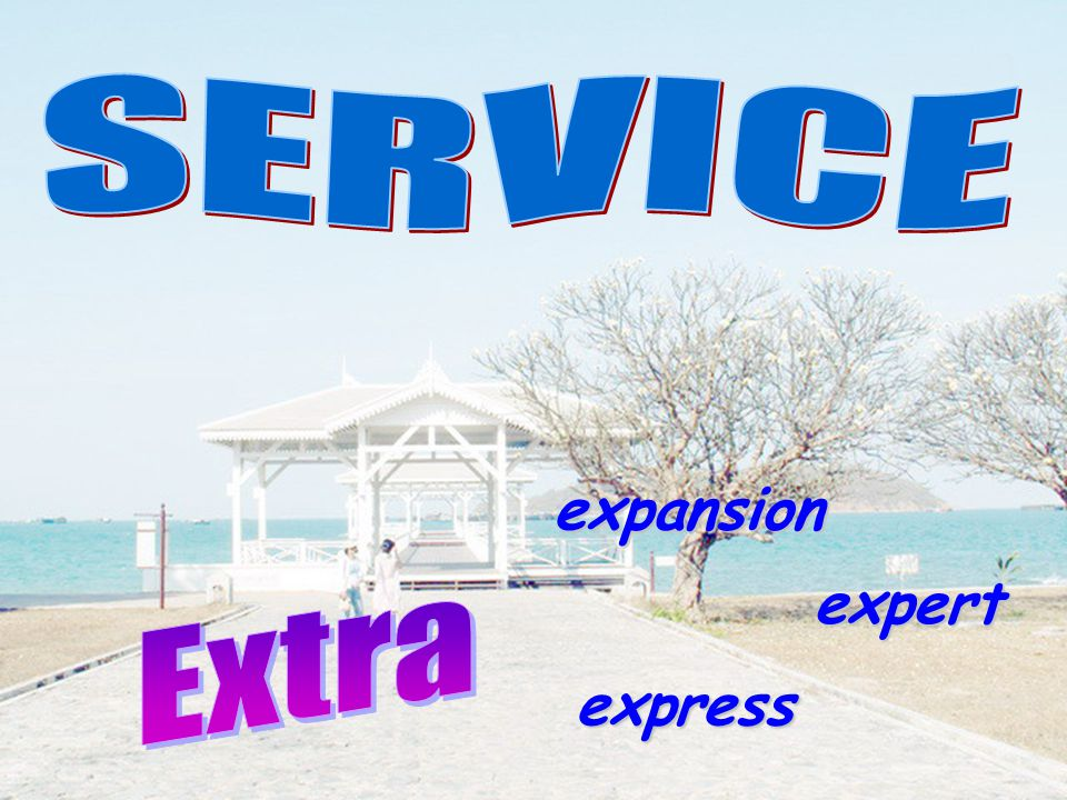 SERVICE expansion expert Extra express
