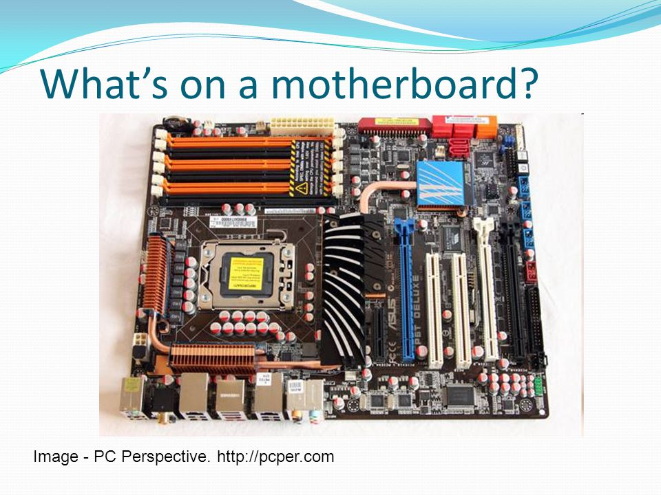 What's on a motherboard
