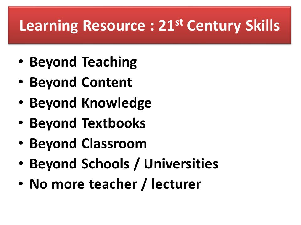 Learning Resource : 21st Century Skills
