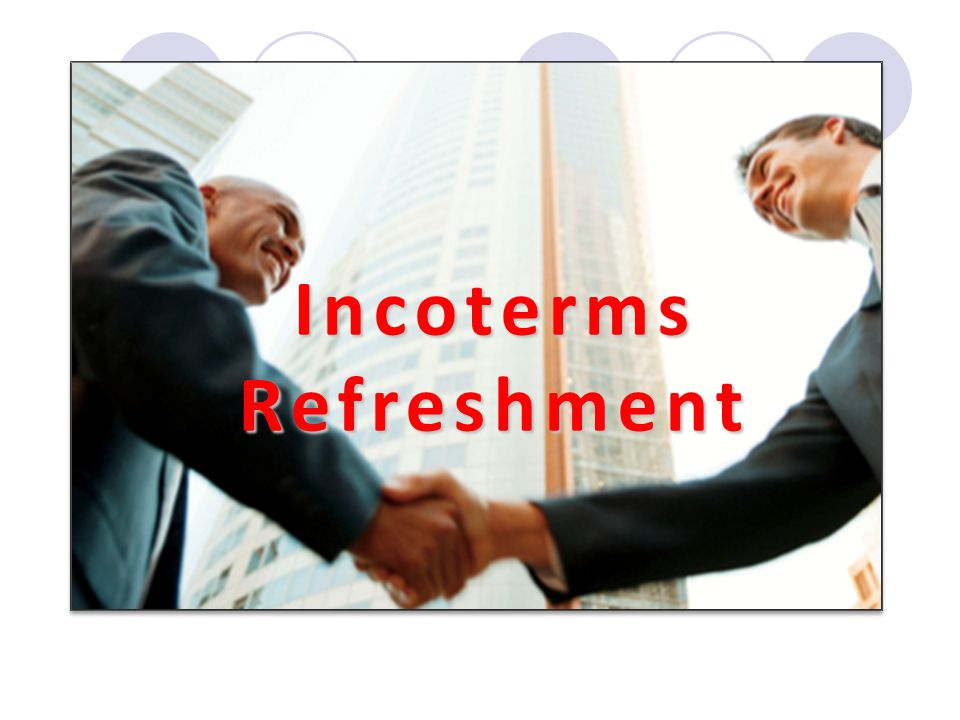 Incoterms Refreshment