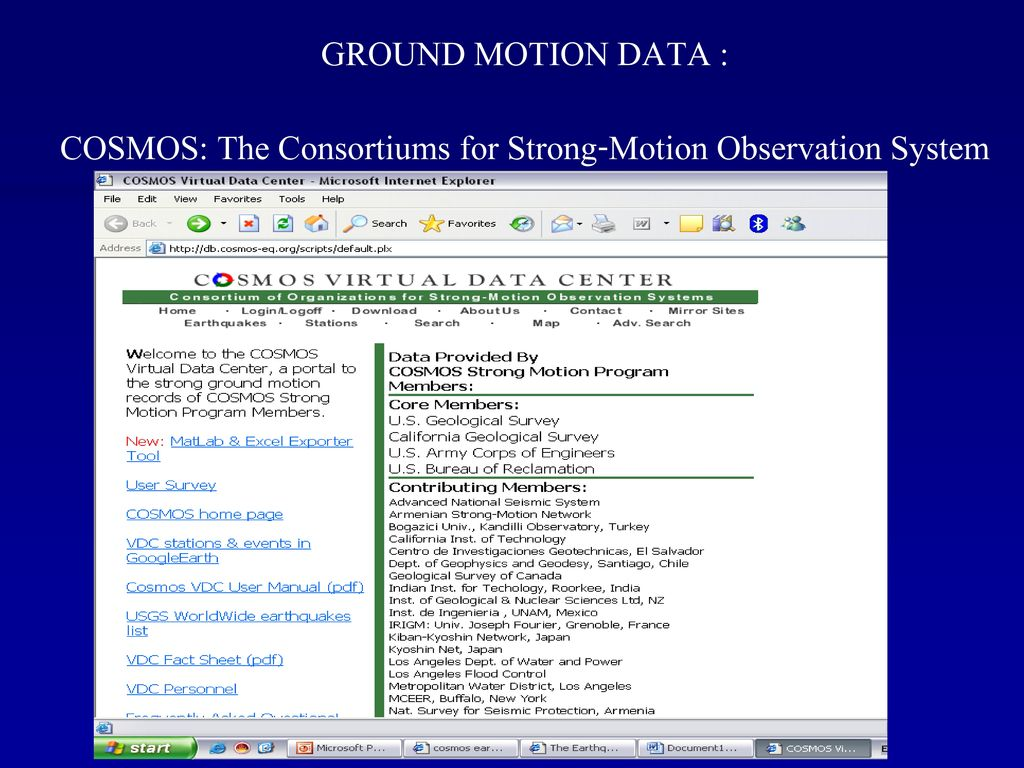 COSMOS: The Consortiums for Strong-Motion Observation System
