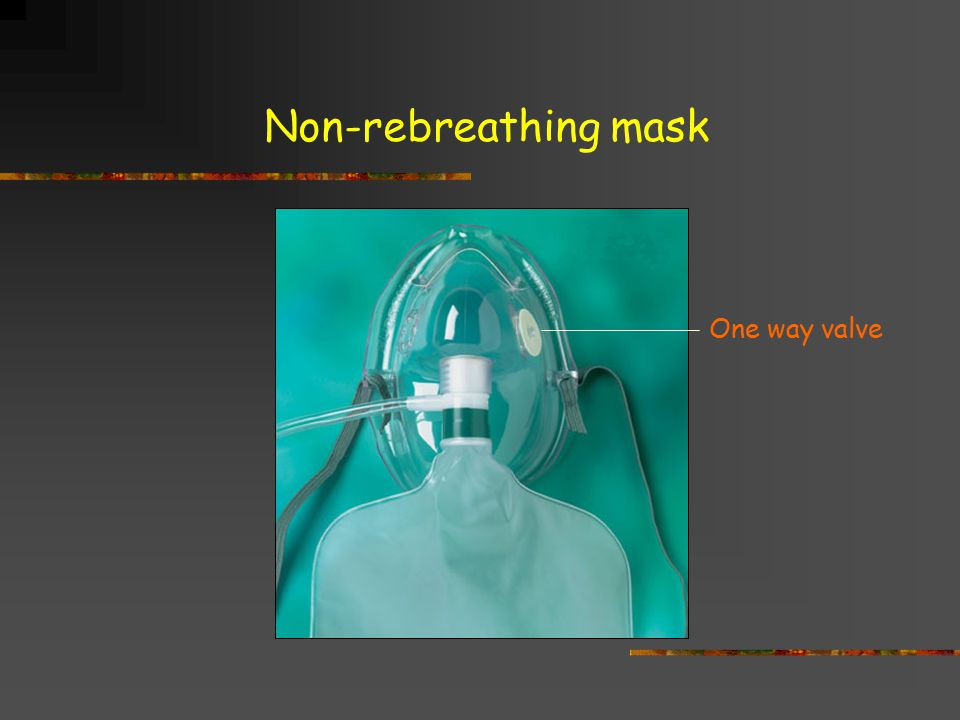 Non-rebreathing mask One way valve