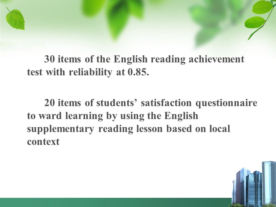 30 items of the English reading achievement test with reliability at 0