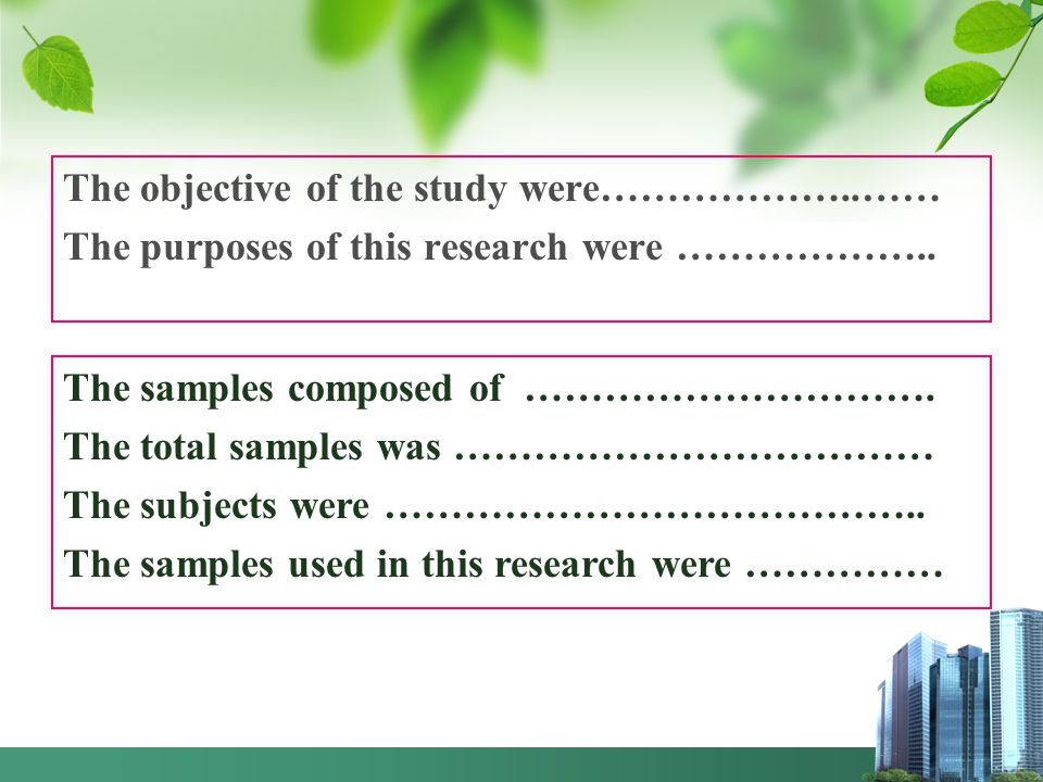 The objective of the study were………………