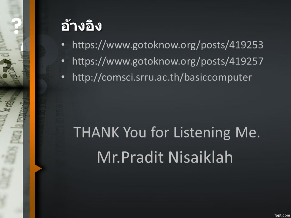 THANK You for Listening Me.