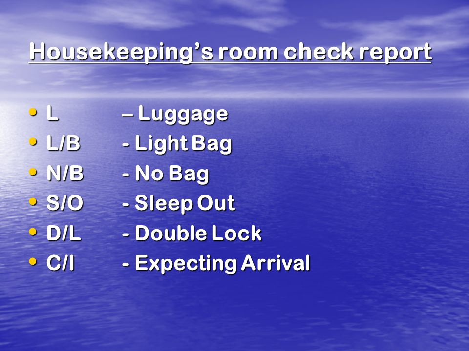 Housekeeping's room check report
