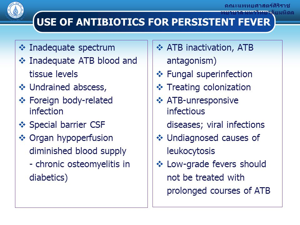 USE OF ANTIBIOTICS FOR PERSISTENT FEVER