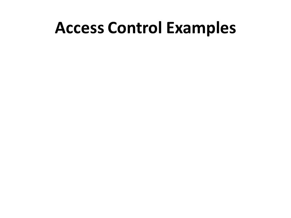 Access Control Examples