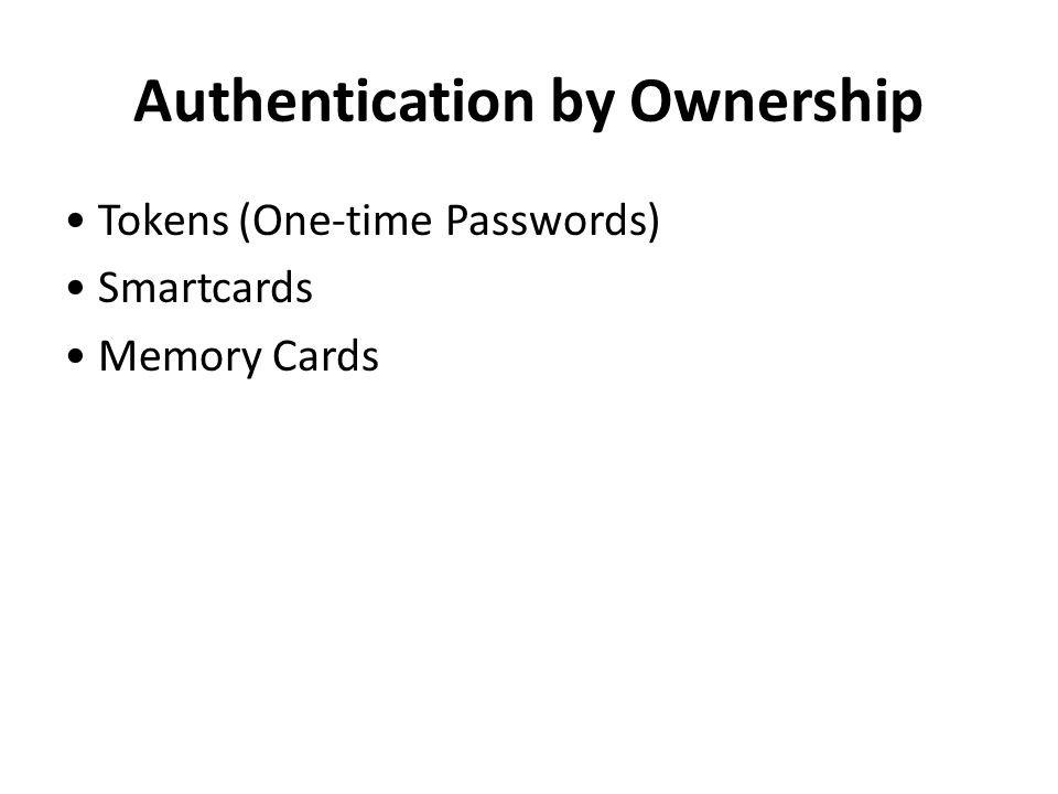 Authentication by Ownership