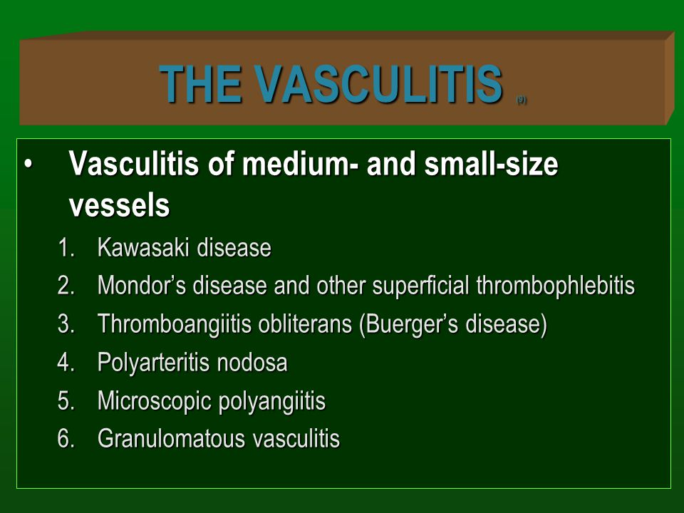 THE VASCULITIS (9) Vasculitis of medium- and small-size vessels
