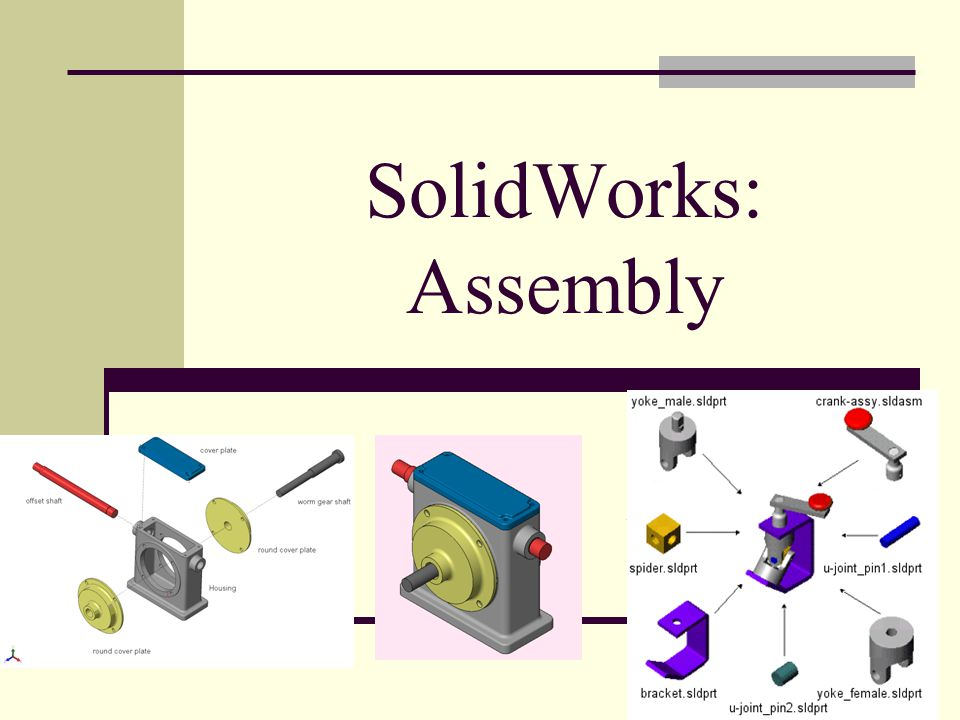 SolidWorks: Assembly Assembly