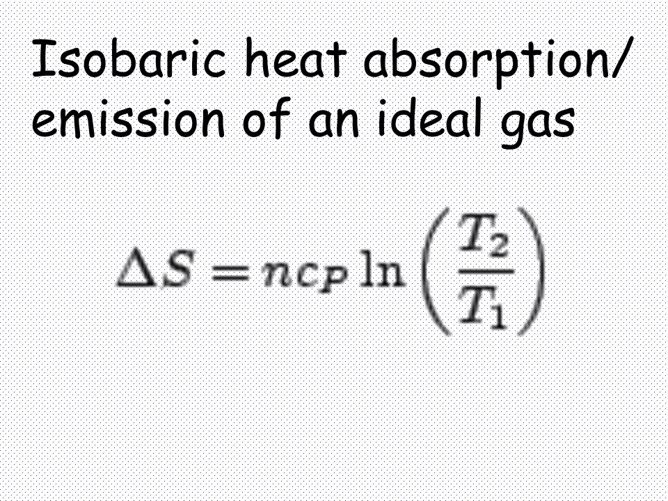 Isobaric heat absorption/
