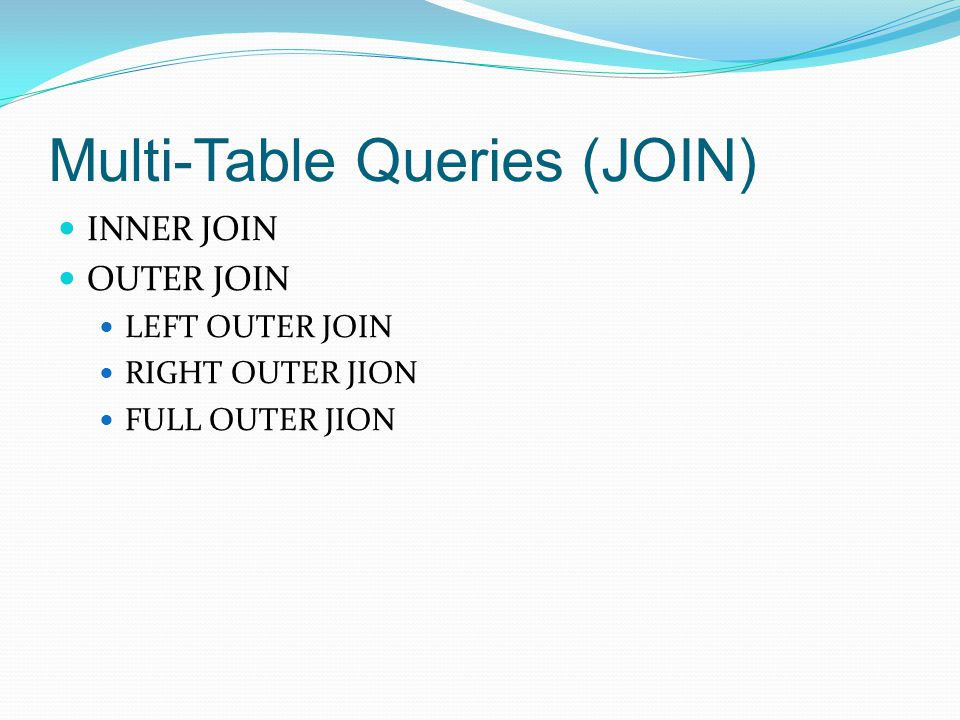 Multi-Table Queries (JOIN)