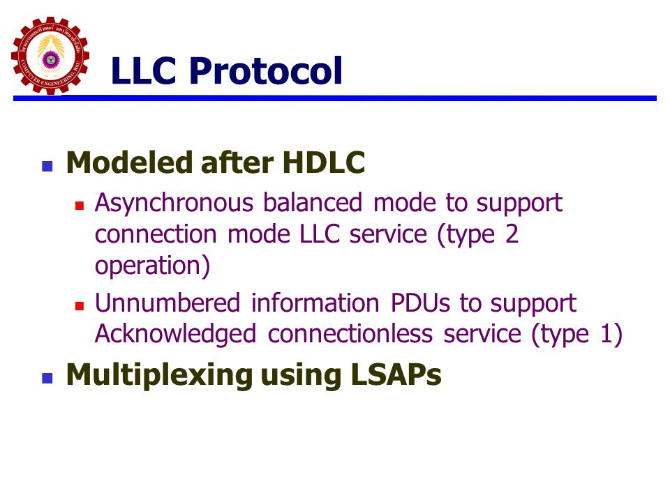 LLC Protocol Modeled after HDLC Multiplexing using LSAPs