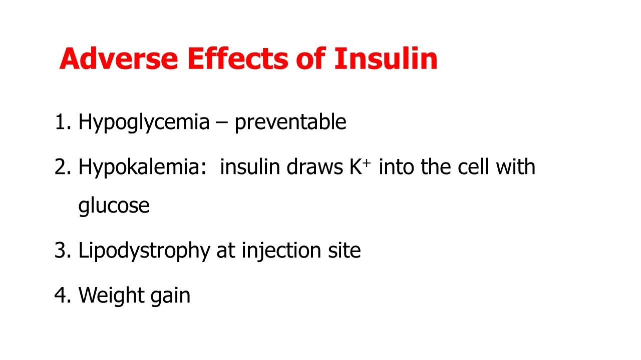 Adverse Effects of Insulin